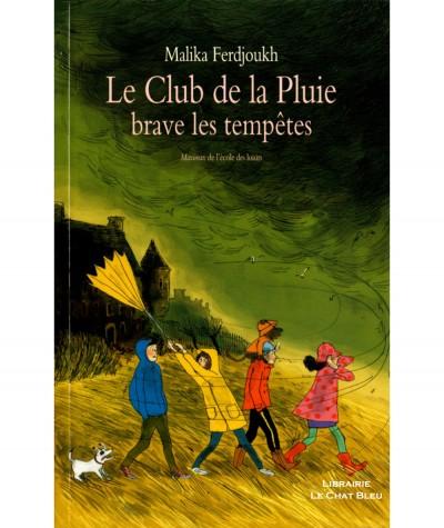 Le Club de la Pluie brave les tempêtes (Malika Ferdjoukh) - Collection Maximax de l'Ecole des loisirs
