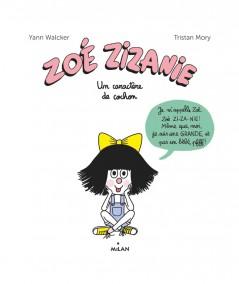 Zoé Zizanie T2 : Un caractère de cochon (Yann Walcker) - MILAN Jeunesse