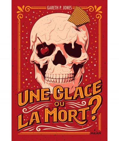 Une glace ou la mort ? (Gareth P. Jones) - Editions Milan