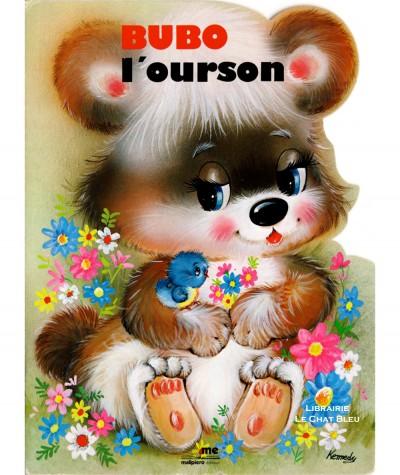 Bubo l'ourson - Illustrations de Kennedy - Malipiero Editeur
