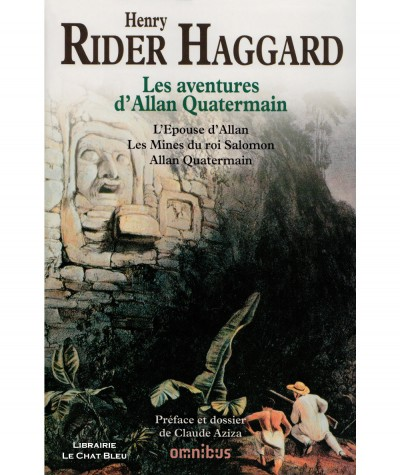 Les aventures d'Allan Quatermain (Henry Rider Haggard) : L'Epouse d'Allan, Les Mines du roi Salomon et Allan Quatermain
