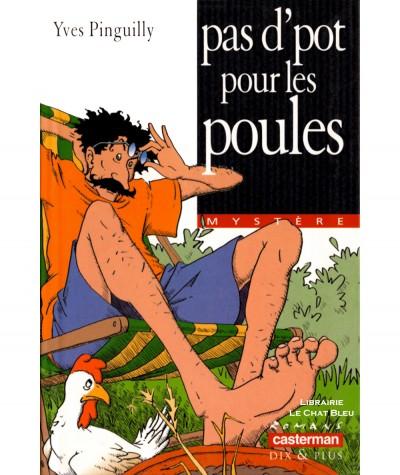 Pas d'pot pour les poules (Yves Pinguilly) - Collection Mystère - Casterman