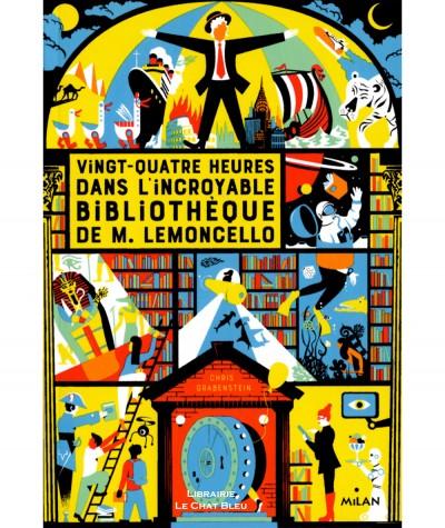 M. Lemoncello T1 : Vingt-quatre heures dans l'incroyable bibliothèque de M. Lemoncello - MILAN Jeunesse