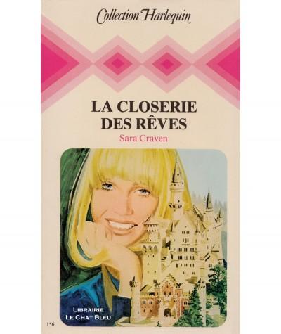 La closerie des rêves (Sara Craven) - Collection Harlequin N° 156