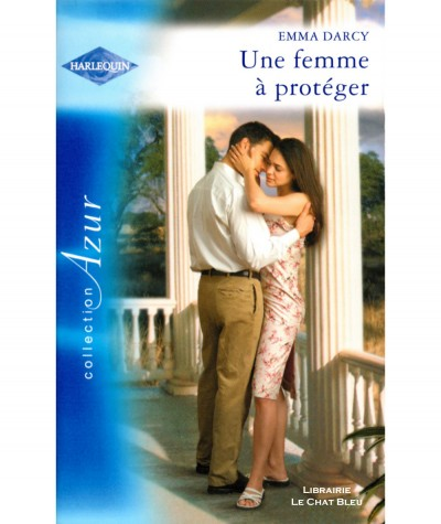 Gentlemen Séducteurs T2 : Une femme à protéger (Emma Darcy) - Harlequin Azur N° 2469