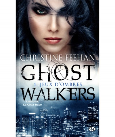 Ghost Walkers T1 : Jeux d'ombres (Christine Feehan) - Editions Milady