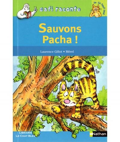 Gafi raconte : Sauvons Pacha ! (Laurence Gillot, Mérel) - Editions NATHAN
