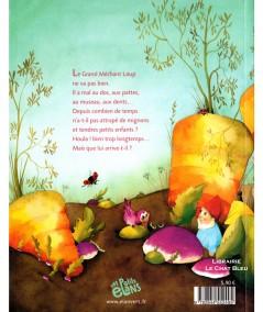 Les carottes sont cuites pour le Grand Méchant Loup ! (Suzanne Bogeat, Xavière Devos) - Editions L'élan vert