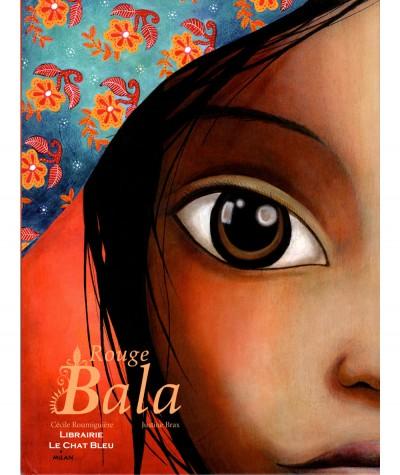 Rouge Bala (Cécile Roumiguière, Justine Brax) - Editions Milan