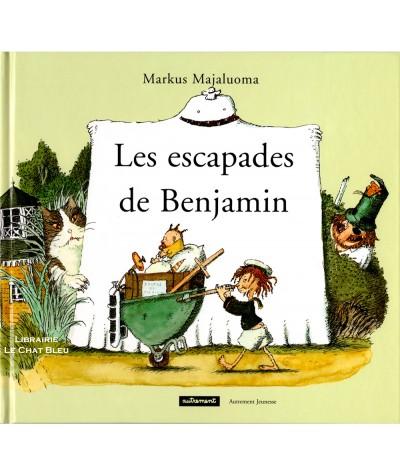 Les escapades de Benjamin (Markus Majaluoma) - Editions Autrement Jeunesse