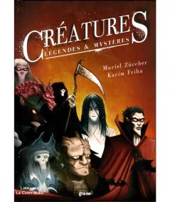 Créatures, légendes et mystères (Muriel Zürcher, Karim Friha) - Editions Graine2