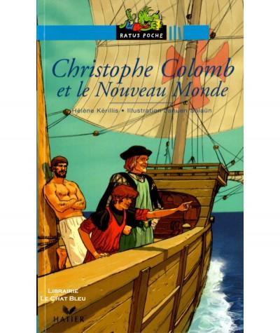 Christophe Colomb et le Nouveau Monde (Hélène Kérillis, Jaouen Salaün) - Ratus Poche N° 50 - Editions Hatier