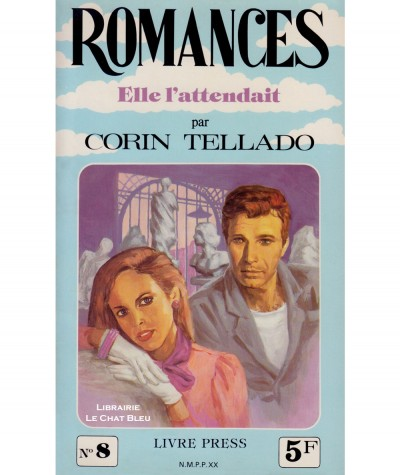 Elle l'attendait (Corin Tellado) - Romances N° 8