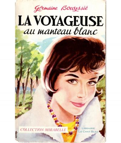 La voyageuse au manteau blanc (Germaine Bouyssié) - Mirabelle N° 106 - Editions des Remparts