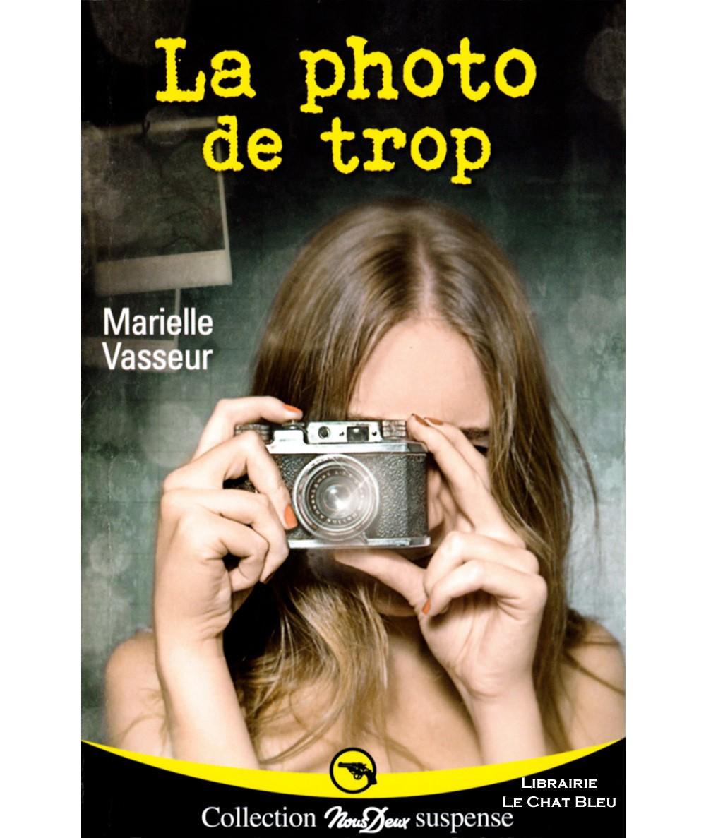 La photo de trop (Marielle Vasseur) - Roman Nous Deux N° 265