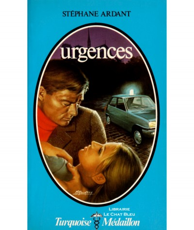 Urgences (Stéphane Ardant) - Turquoise Médaillon N° 107