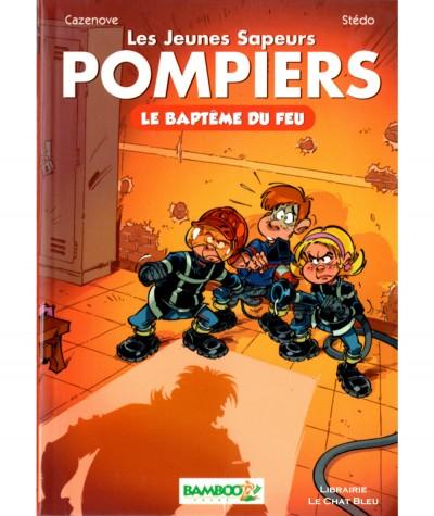 Les Jeunes Sapeurs Pompiers T1 : Le baptême du feu (Christophe Cazenove) - Editions BAMBOO Poche