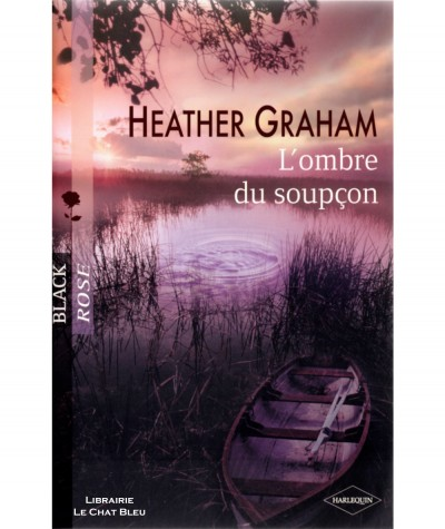 L'ombre du soupçon (Heather Graham) - Harlequin Black Rose N° 75