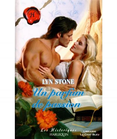 Un parfum de passion (Lyn Stone) - Harlequin Les Historiques N° 248