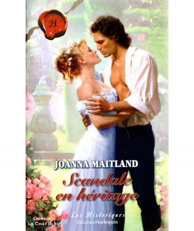 Scandale en héritage (Joanna Maitland) - Harlequin Les Historiques N° 338