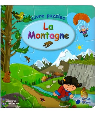 Livre puzzles : La montagne - Editions Cerise Bleue