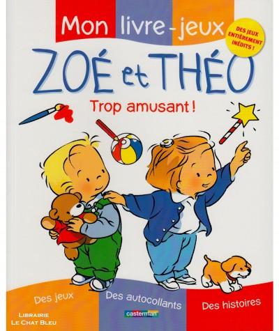 Mon livre-jeux ZOÉ et THÉO : Trop amusant ! (Catherine Metzmeyer, Marc Vanenis) - Casterman