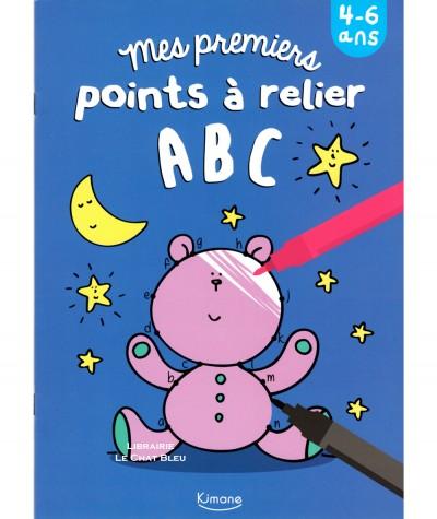 Mes premiers points à relier ABC - Coloriage - De 4 à 6 ans - Editions Kimane