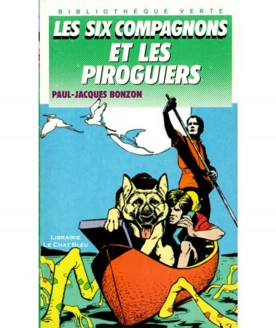 Les six compagnons et les piroguiers (Paul-Jacques Bonzon) - Bibliothèque verte N° 174 - Hachette