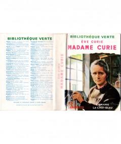 Madame Curie (Ève Curie) - Bibliothèque verte - Hachette