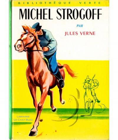 Michel Strogoff (Jules Verne) - Bibliothèque Verte N° XIII - Hachette