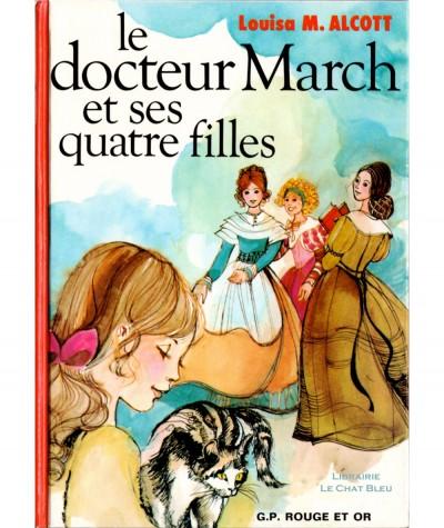 Le docteur March et ses quatre filles (Louisa May Alcott) - Bibliothèque Rouge et Or