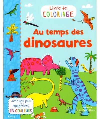 Livre de coloriage : Au temps des dinosaures - Editions Kimane