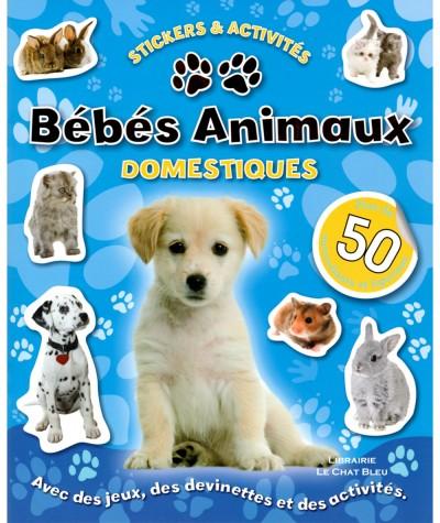 Bébés animaux domestiques : Stickers & Activités - Elcy Jeunesse
