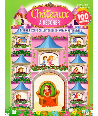 Châteaux à décorer + 100 stickers - Livre d'activité LLC