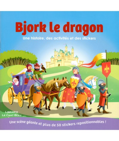 Bjork le dragon : Une scène géante et plus de 50 stickers repositionnables ! - Editions 1.2.3 Soleil !