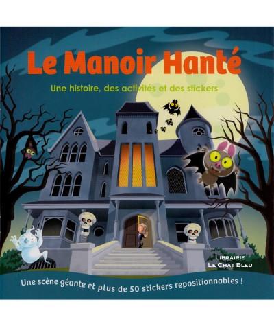 Le Manoir Hanté : Une scène géante et plus de 50 stickers repositionnables ! - Editions 1.2.3 Soleil !