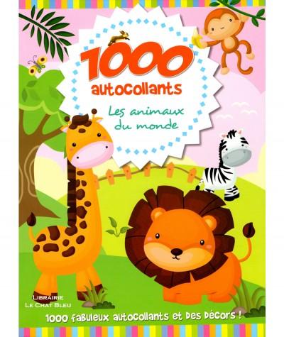 Les animaux du monde : 1000 autocollants et des décors ! - Editions LLC
