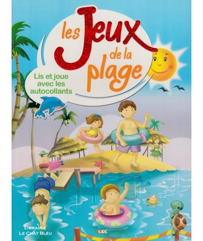 Les Jeux de la plage : Lis et joue avec les autocollants - Editions LLC
