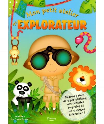 Mon petit atelier d'explorateur : Stickers et activités originales ! - Editions Kimane