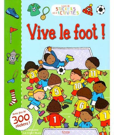 Livre de stickers et d'activités : Vive le foot ! - Editions Kimane