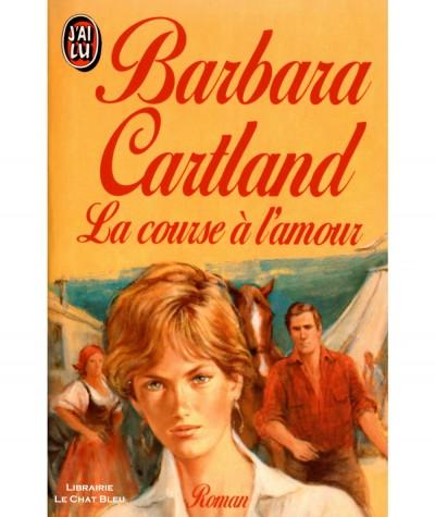 La course à l'amour (Barbara Cartland) - J'ai lu N° 2903
