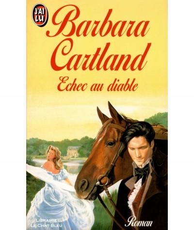 Echec au diable (Barbara Cartland) - J'ai lu N° 4085
