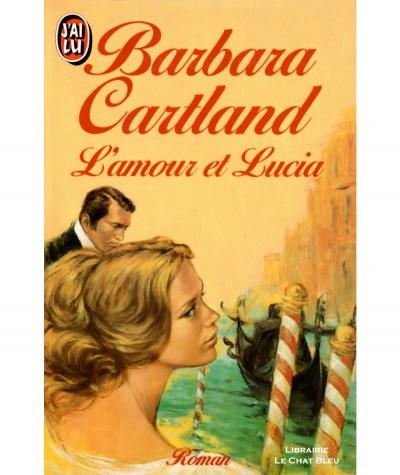 L'amour et Lucia (Barbara Cartland) - J'ai lu N° 1806