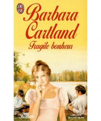 Fragile bonheur (Barbara Cartland) - J'ai lu N° 4296