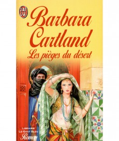 Les pièges du désert (Barbara Cartland) - J'ai lu N° 4211