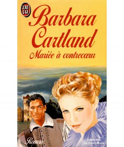 Mariée à contrecoeur (Barbara Cartland) - J'ai lu N° 4191