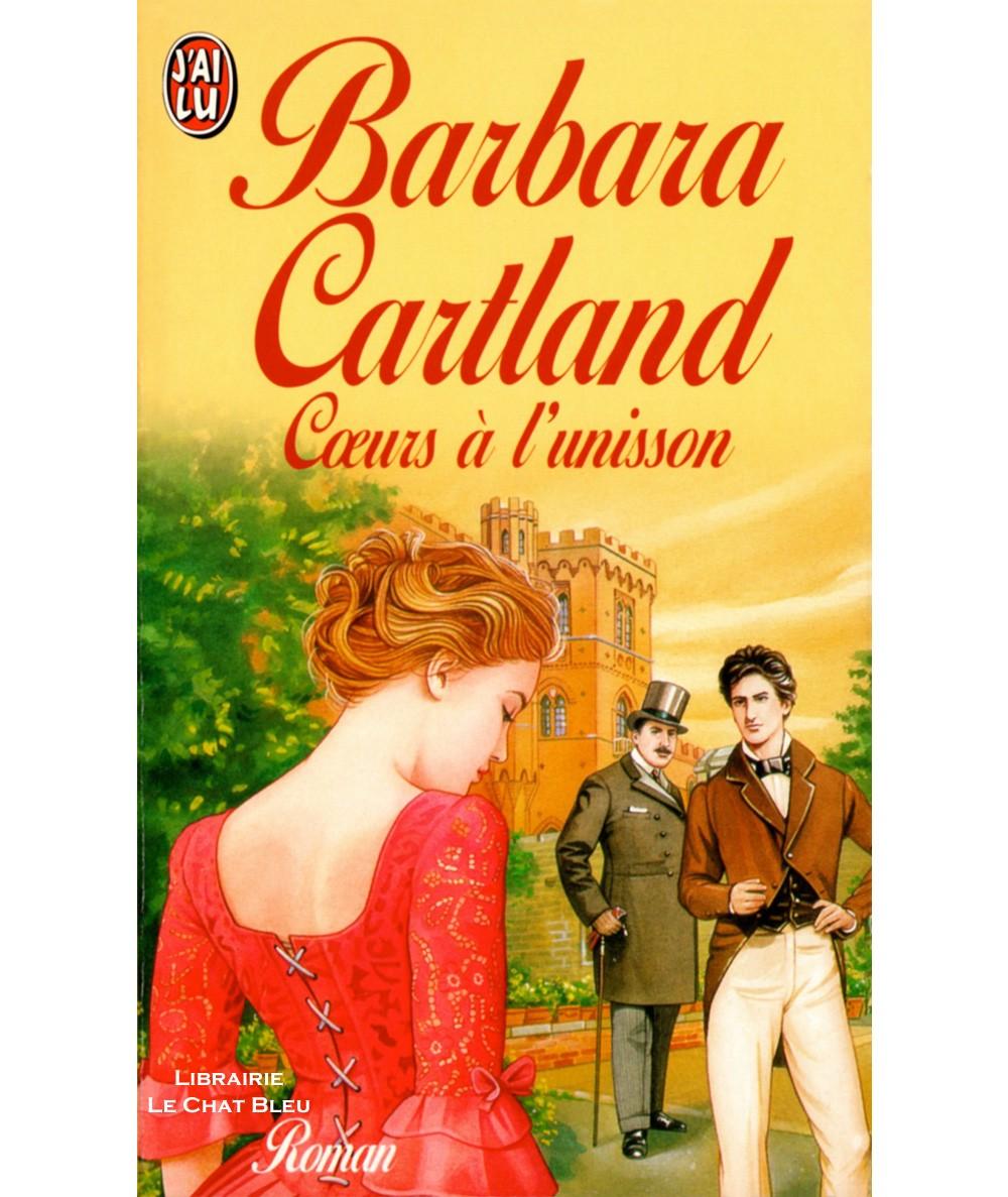 Coeurs à l'unisson (Barbara Cartland) - J'ai lu N° 4447