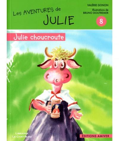 Les aventures de Julie T8 : Julie choucroute (Valérie Gonon) - Editions Amiver