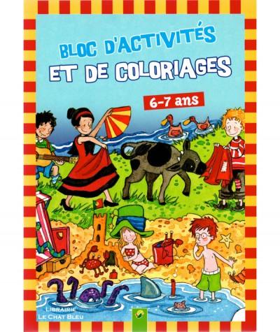 Bloc d'activités et de coloriages - Pour les 6-7 ans