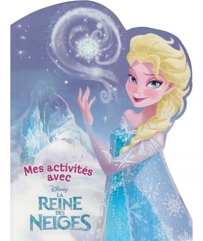 Mes activités avec la Reine des Neiges (Walt Disney) - Hachette Jeunesse